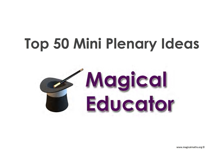 Top 50 Maths mini plenary ideas to use in an outstanding Maths lesson