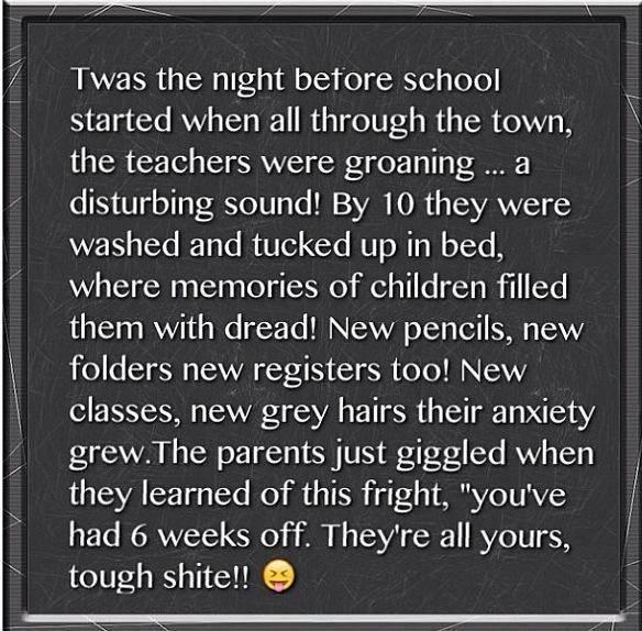 "This will cheer you up the night before school  – ""twas the night before school"""
