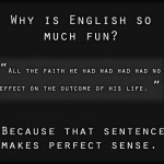 Why english is so much fun to lean