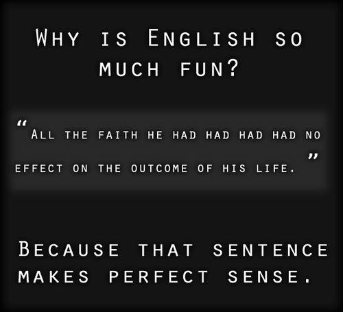 Top 5 reasons why English is so much fun to learn, #smh!