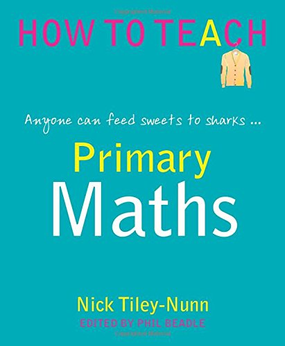 The Numberverse's view on 'How to Teach Primary Maths – anyone can feed sweets to sharks'